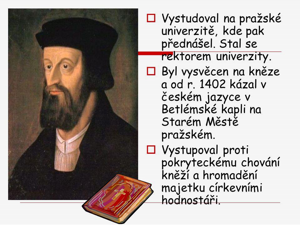  Vystudoval na pražské univerzitě, kde pak přednášel. Stal se rektorem univerzity.  Byl vysvěcen na kněze a od r. 1402 kázal v českém jazyce v Betlé