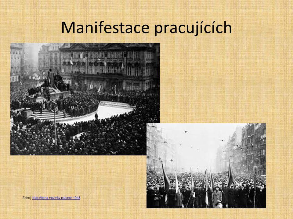 Manifestace pracujících Zdroj: http://tema.novinky.cz/unor-1948http://tema.novinky.cz/unor-1948