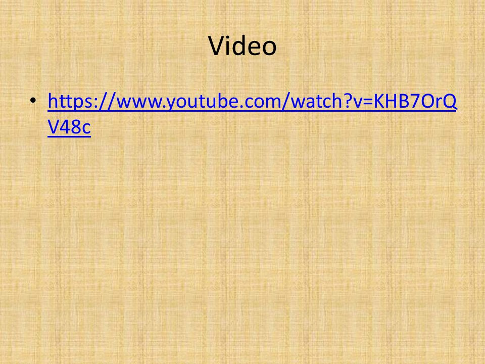 Video https://www.youtube.com/watch?v=KHB7OrQ V48c https://www.youtube.com/watch?v=KHB7OrQ V48c