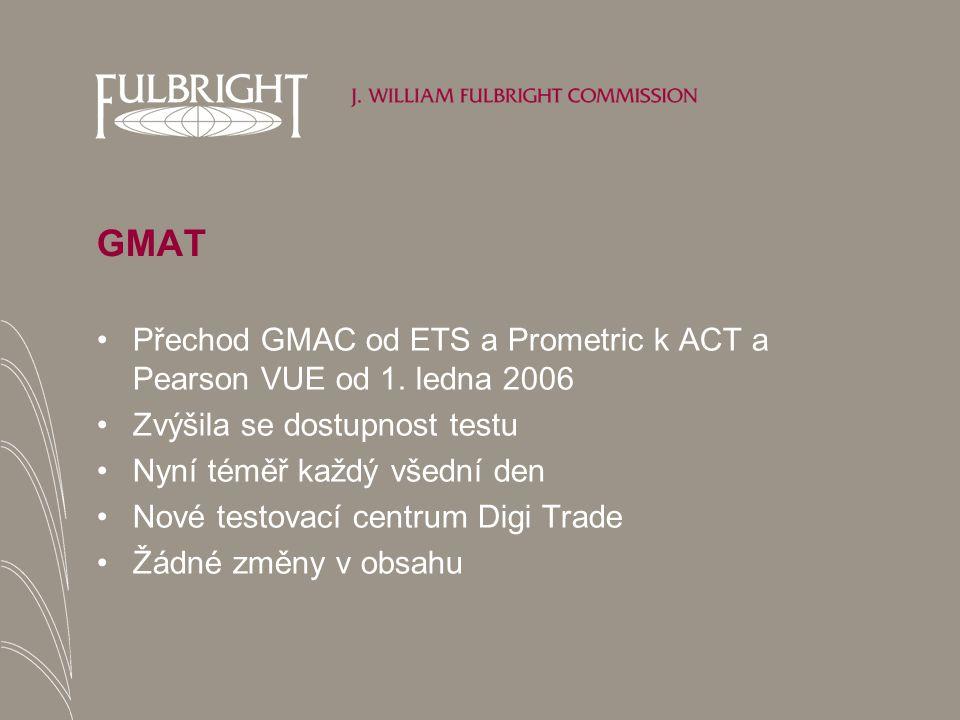 GMAT Přechod GMAC od ETS a Prometric k ACT a Pearson VUE od 1.