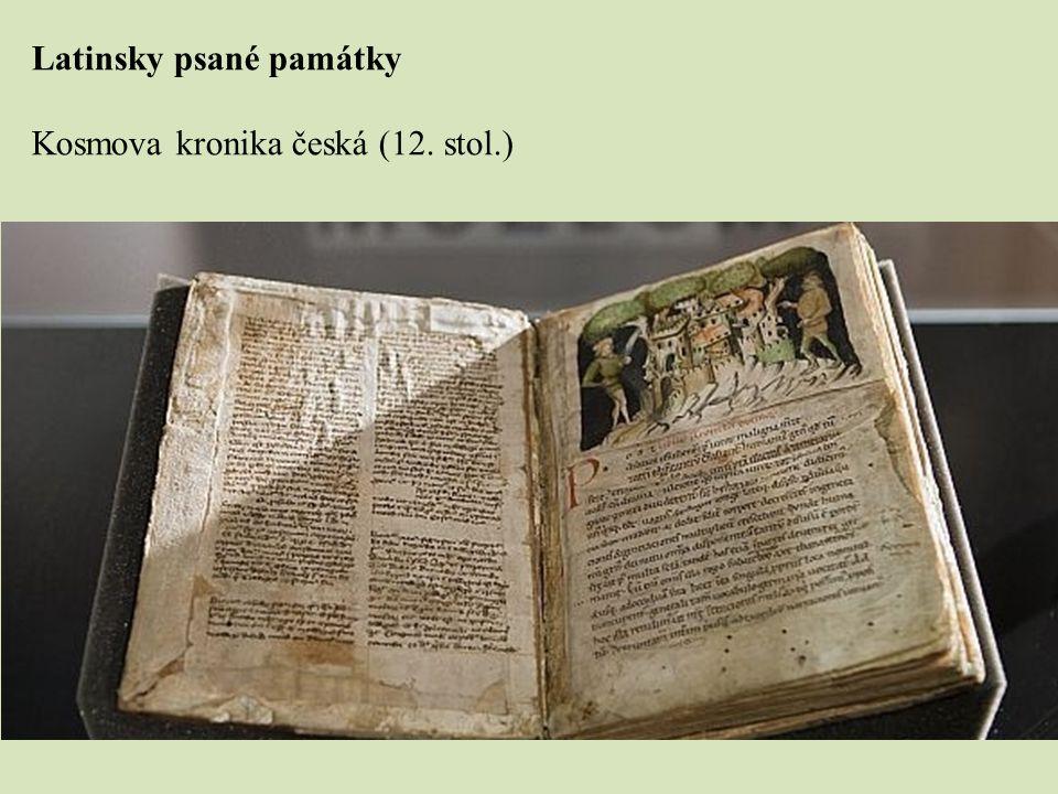 Latinsky psané památky Kosmova kronika česká (12. stol.)