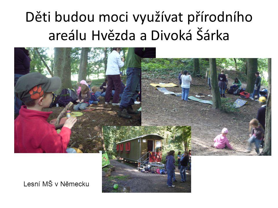 Děti budou moci využívat přírodního areálu Hvězda a Divoká Šárka Lesní MŠ v Německu