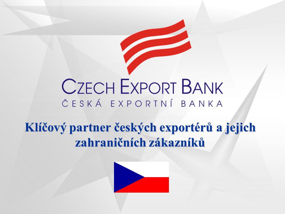 2 Financování českého vývozu prostřednictvím České exportní banky, a.s.