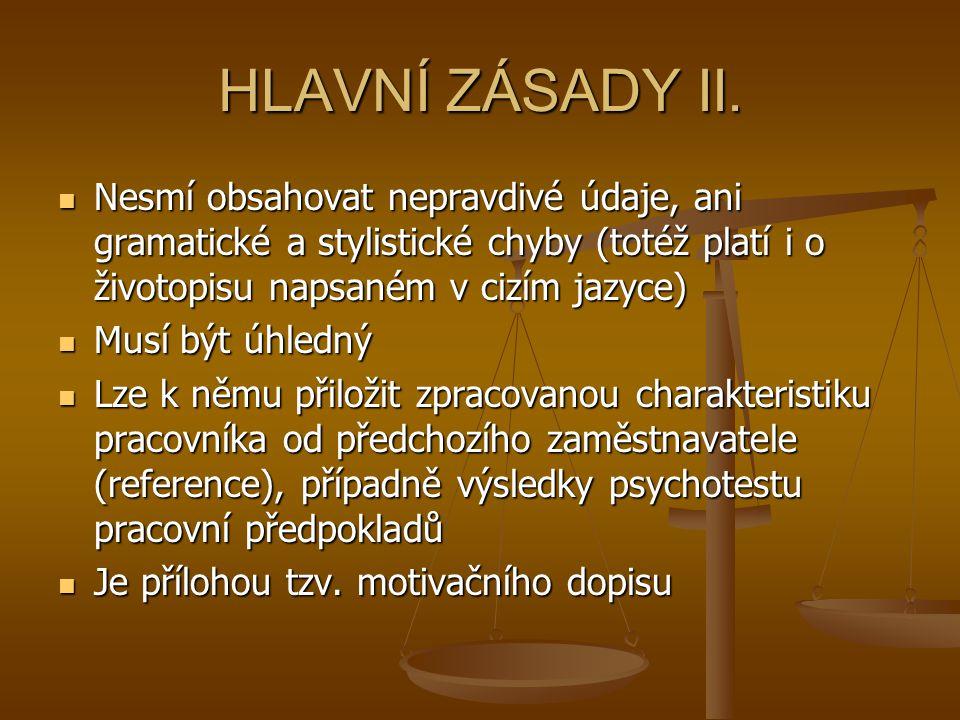 HLAVNÍ ZÁSADY II.