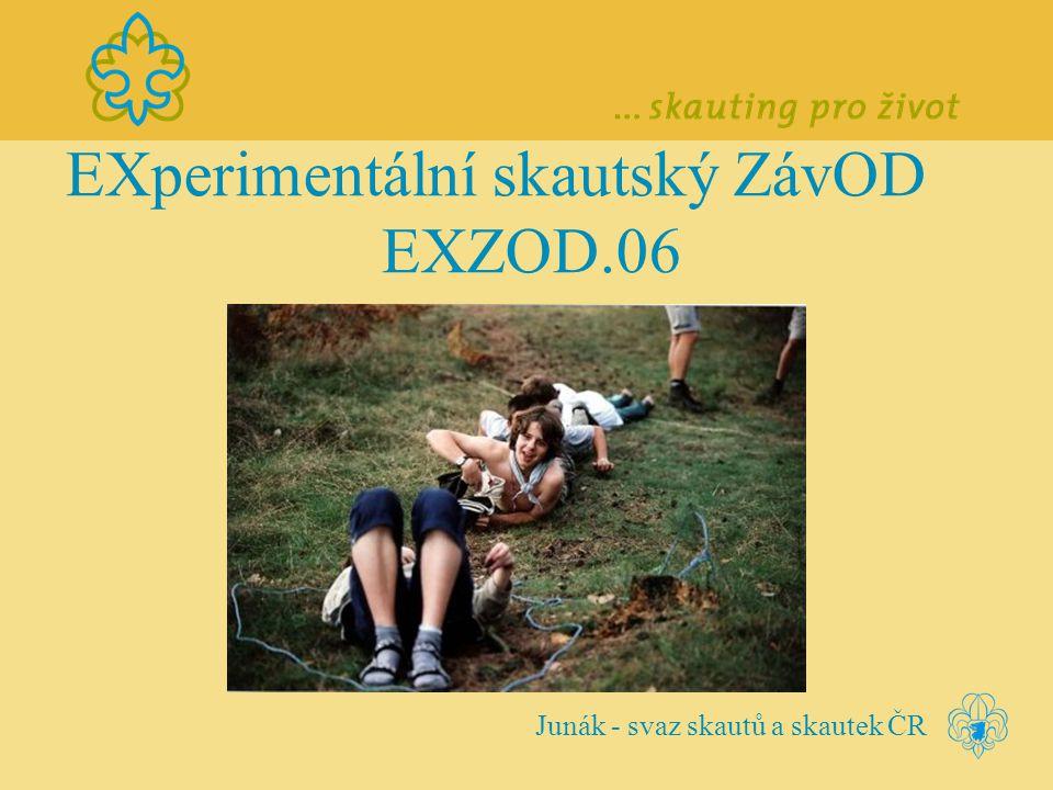 EXperimentální skautský ZávOD EXZOD.06 Junák - svaz skautů a skautek ČR