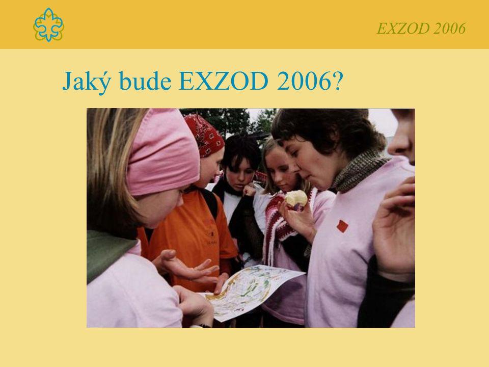 Jaký bude EXZOD 2006 EXZOD 2006