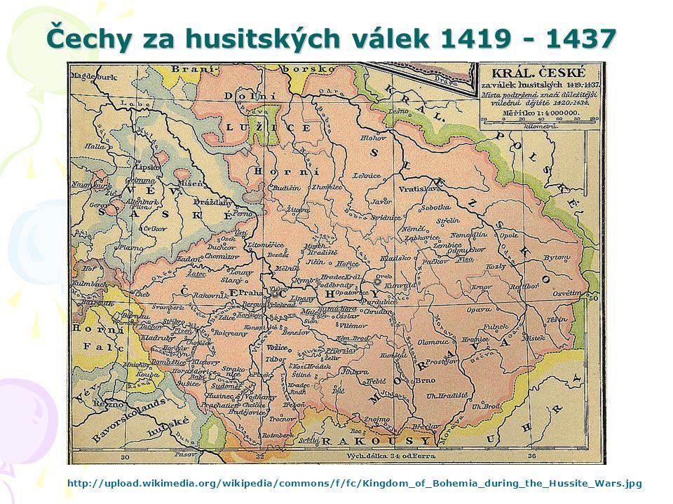 Čechy za husitských válek 1419 - 1437 http://upload.wikimedia.org/wikipedia/commons/f/fc/Kingdom_of_Bohemia_during_the_Hussite_Wars.jpg
