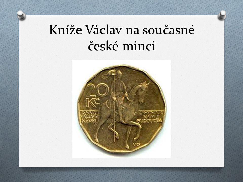 Kníže Václav na současné české minci
