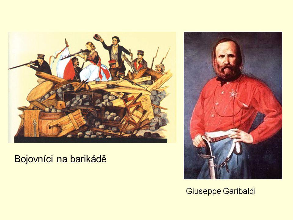 Bojovníci na barikádě Giuseppe Garibaldi