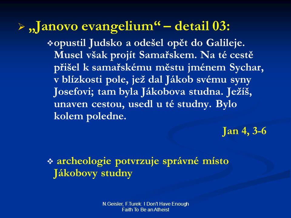 "N.Geisler, F.Turek: I Don't Have Enough Faith To Be an Atheist   ""Janovo evangelium"" – detail 03:   opustil Judsko a odešel opět do Galileje. Muse"