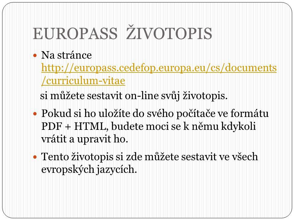 EUROPASS ŽIVOTOPIS Na stránce http://europass.cedefop.europa.eu/cs/documents /curriculum-vitae http://europass.cedefop.europa.eu/cs/documents /curricu