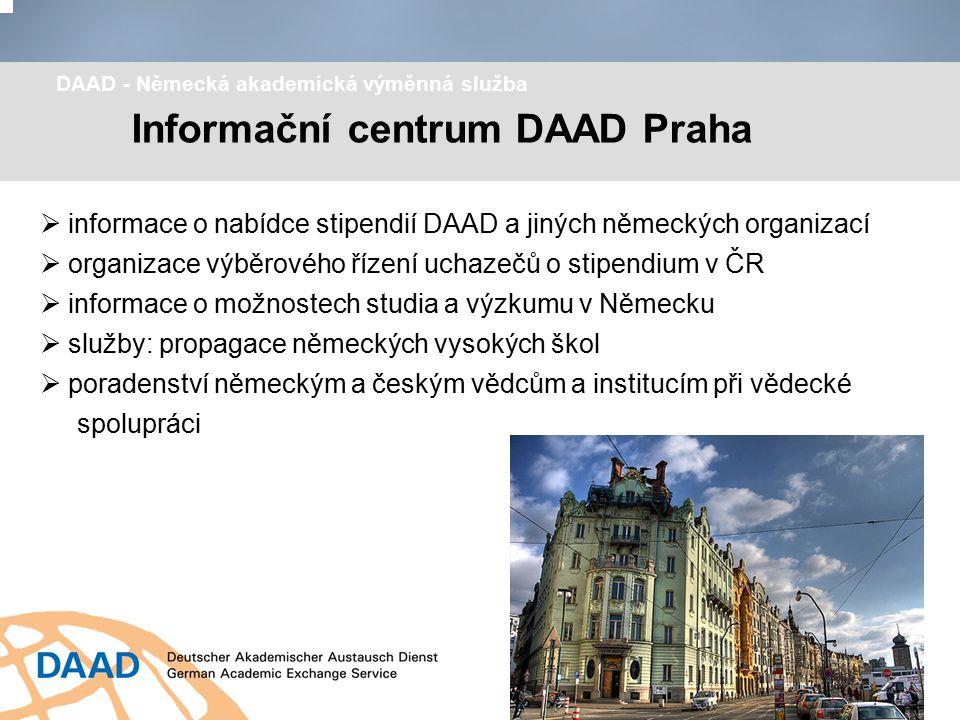 Informační centrum DAAD Praha DAAD - Německá akademická výměnná služba  informace o nabídce stipendií DAAD a jiných německých organizací  organizace