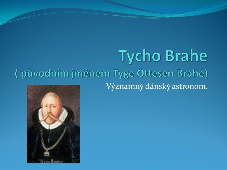 Významný dánský astronom.