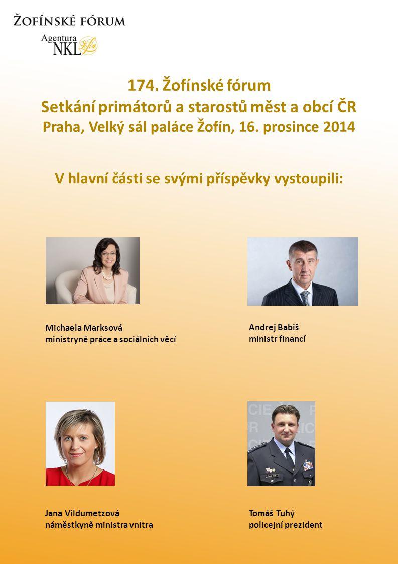 174. Žofínské fórum Setkání primátorů a starostů měst a obcí ČR Praha, Velký sál paláce Žofín, 16.