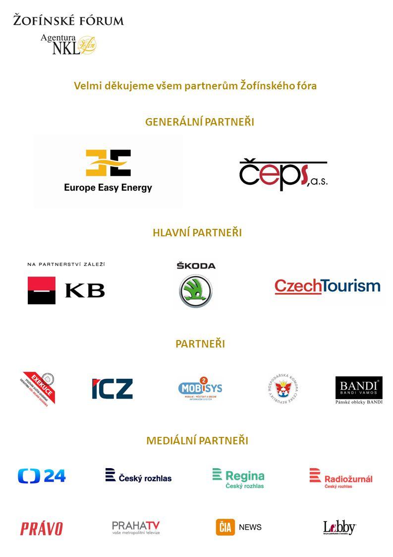 Velmi děkujeme všem partnerům Žofínského fóra GENERÁLNÍ PARTNEŘI HLAVNÍ PARTNEŘI PARTNEŘI MEDIÁLNÍ PARTNEŘI