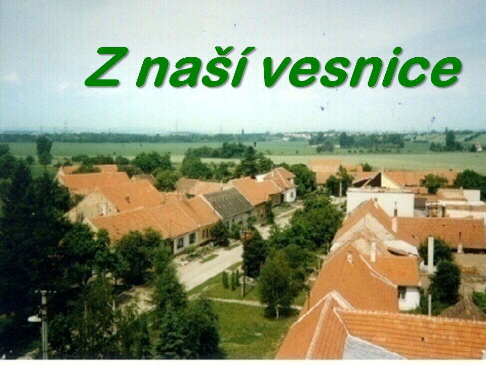 Z naší vesnice