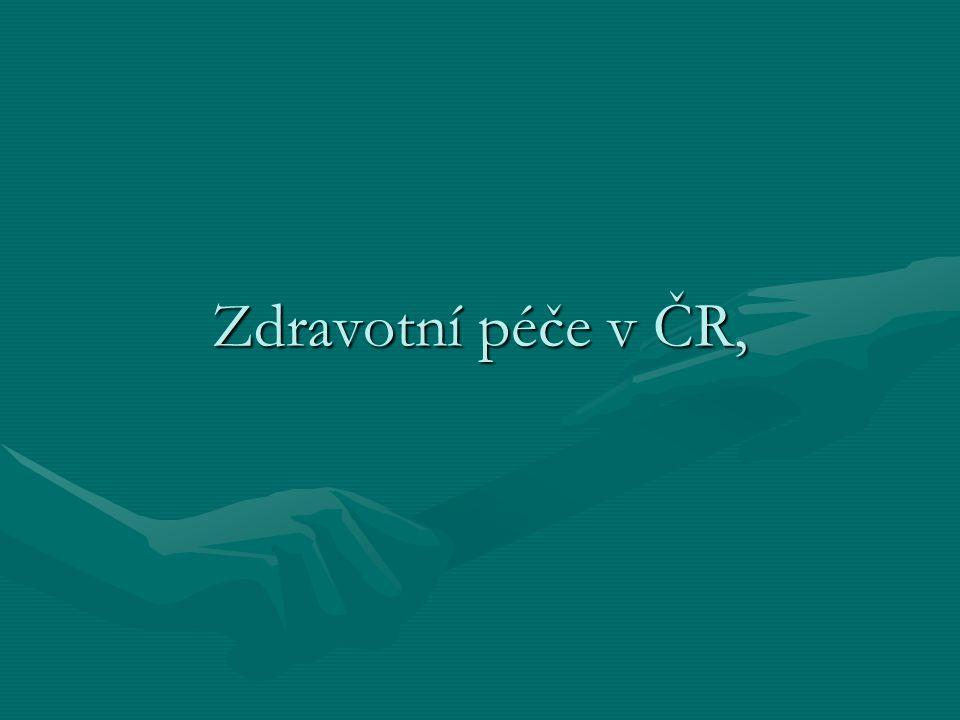 Zdravotní péče v ČR,