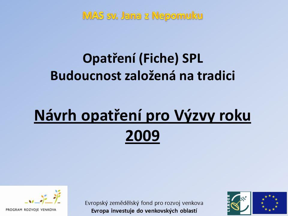I.Výzva - 2008/VYZ - 1 Fiche 3 – 2.3.