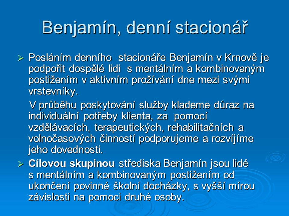Dobrovolníci ve středisku Slezské diakonie Benjamín, denní stacionář  V roce 2010 mělo uzavřenou smlouvu se střediskem Benjamín 46 dobrovolníků  Za rok 2010 vykonali cca 3143 hodin dobrovolnické činnosti  Široké spektrum dobrovolníků co se týče věku, zkušeností i profesí