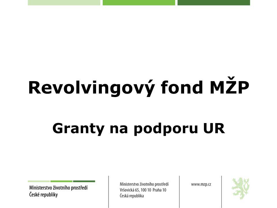 Revolvingový fond MŽP Granty na podporu UR