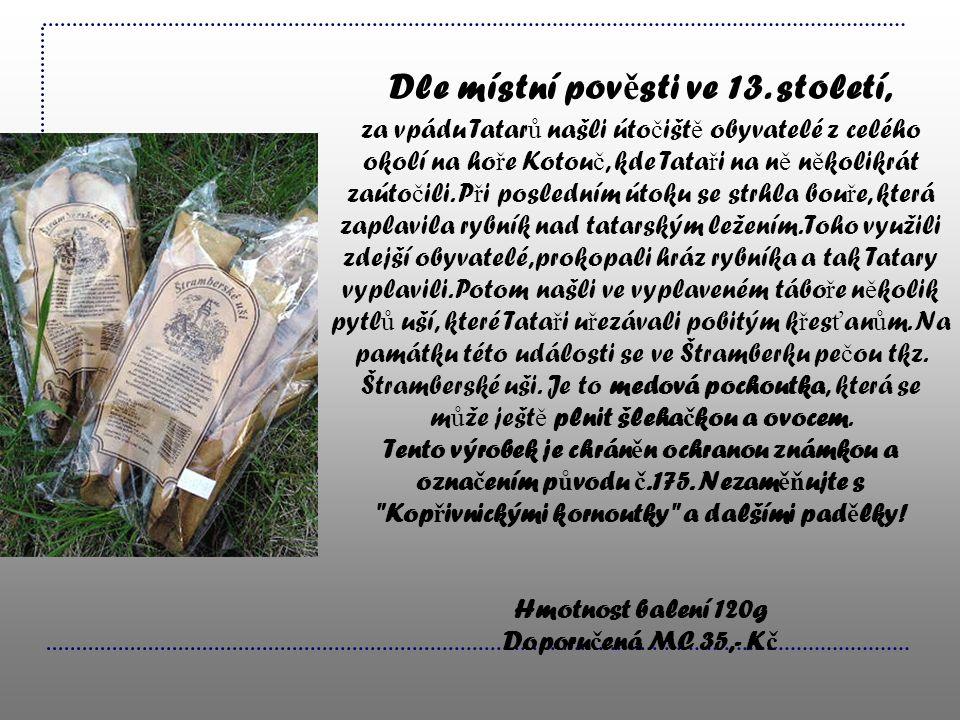 Dle místní pov ě sti ve 13. století, za vpádu Tatar ů našli úto č išt ě obyvatelé z celého okolí na ho ř e Kotou č, kde Tata ř i na n ě n ě kolikrát z