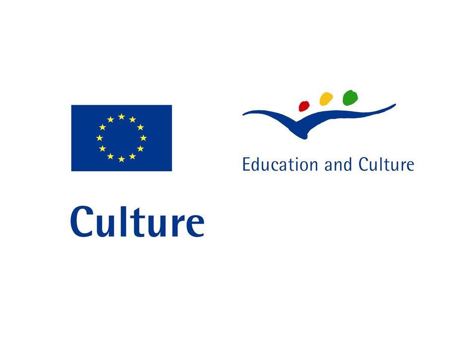 Program Culture Komunitární program Evropské Unie Program Evropské unie na podporu kultury a kulturního dědictví na období 2007- 2013