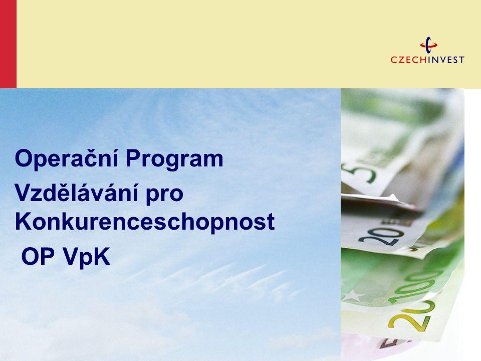 Operační Program Vzdělávání pro Konkurenceschopnost OP VpK