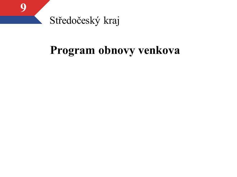 9 Středočeský kraj Program obnovy venkova