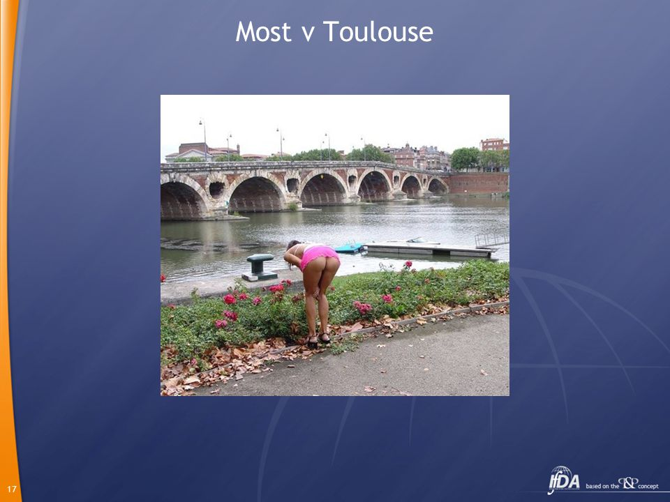 17 Most v Toulouse