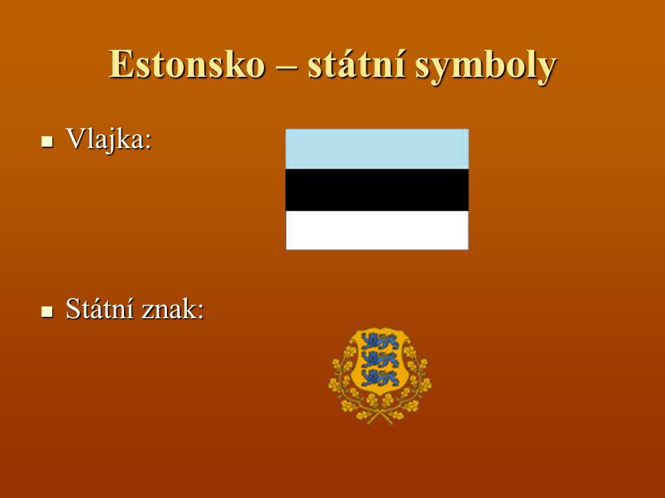 Estonsko – státní symboly Vlajka: Vlajka: Státní znak: Státní znak: