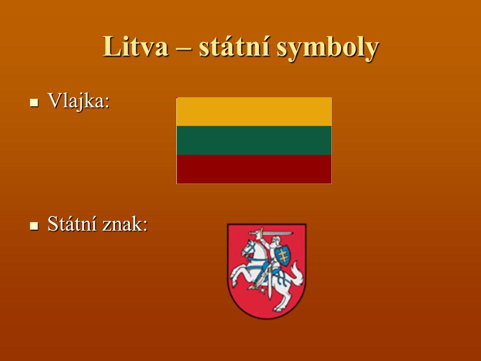 Litva – státní symboly Vlajka: Vlajka: Státní znak: Státní znak:
