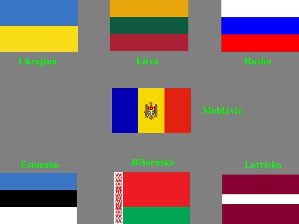 RuskoUkrajinaLitva Estonsko Bělorusko Lotyšsko Moldávie