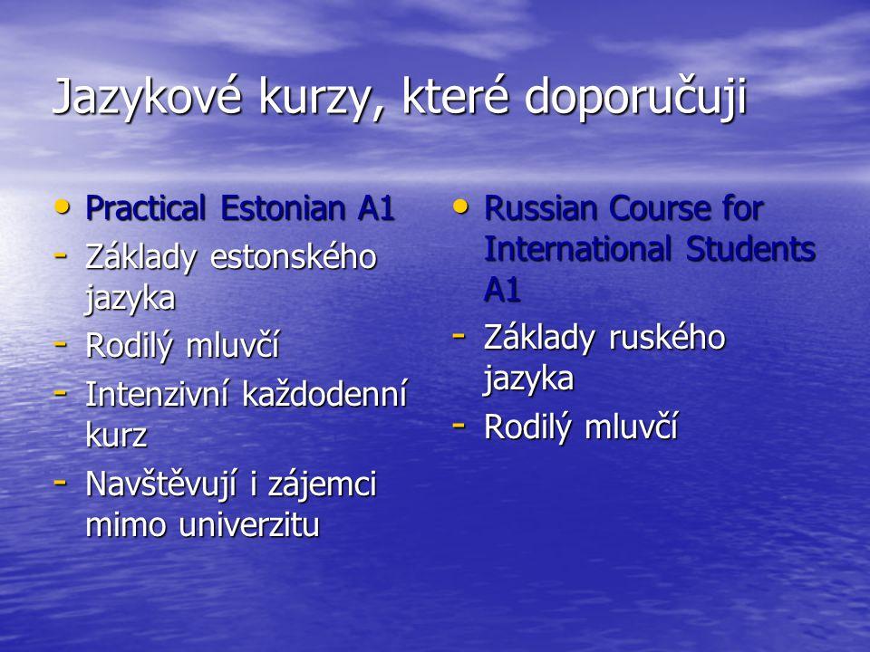 Jazykové kurzy, které doporučuji Practical Estonian A1 Practical Estonian A1 - Základy estonského jazyka - Rodilý mluvčí - Intenzivní každodenní kurz