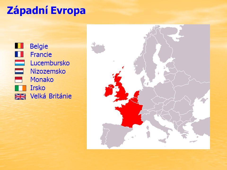 Západní Evropa Belgie Francie Lucembursko Nizozemsko Monako Irsko Velká Británie