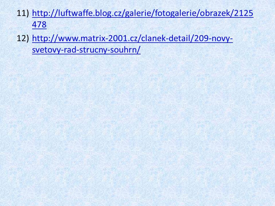 11)http://luftwaffe.blog.cz/galerie/fotogalerie/obrazek/2125 478http://luftwaffe.blog.cz/galerie/fotogalerie/obrazek/2125 478 12)http://www.matrix-200