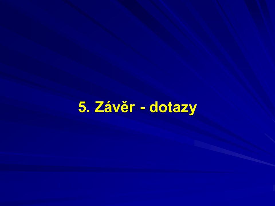 5. Závěr - dotazy
