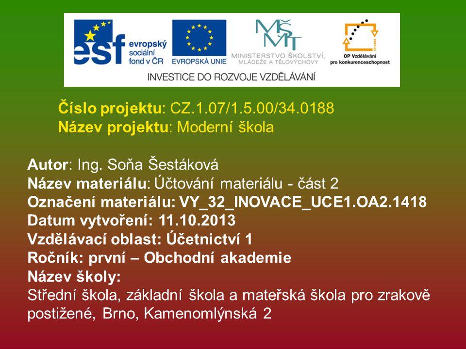 Anotace Pořízení materiálu z jiného členského státu EU.