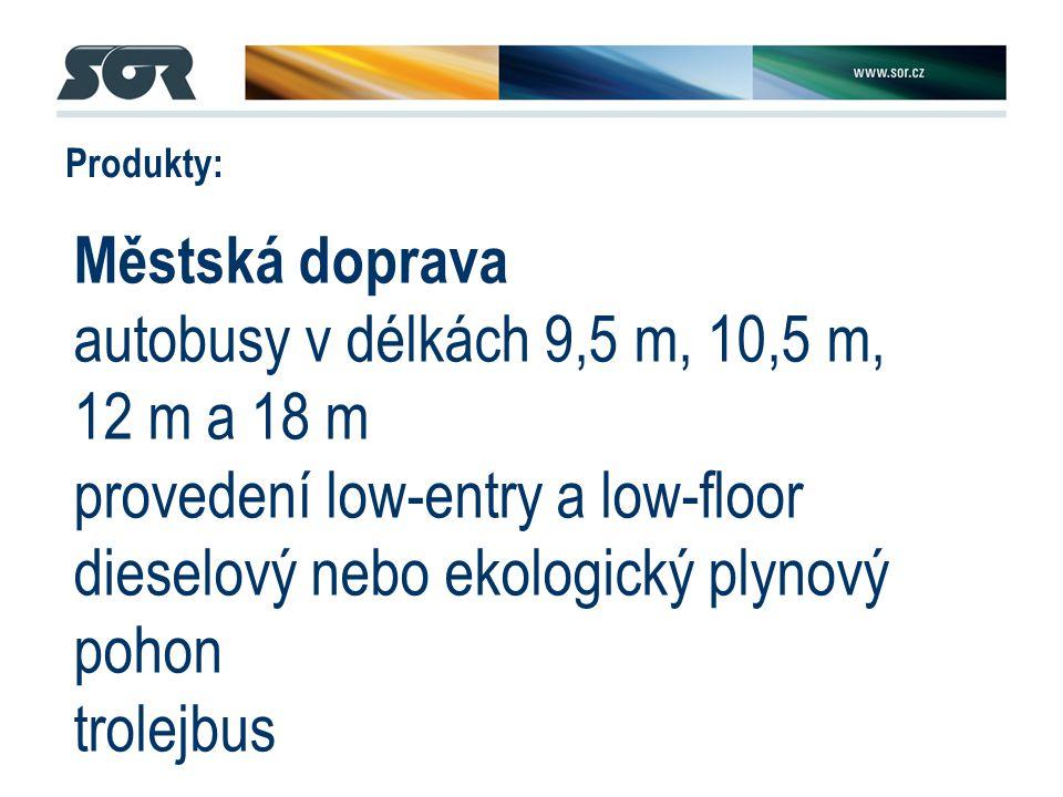 Produkty: Městská doprava autobusy v délkách 9,5 m, 10,5 m, 12 m a 18 m provedení low-entry a low-floor dieselový nebo ekologický plynový pohon trolejbus Meziměstská doprava autobusy v délkách 9,5 m, 10,5 m a 12 m provedení low-entry a běžná výška podlahy dieselový nebo ekologický plynový pohon Turistická doprava autobusy v délkách 9,5 m, 10,5 m, 12 m