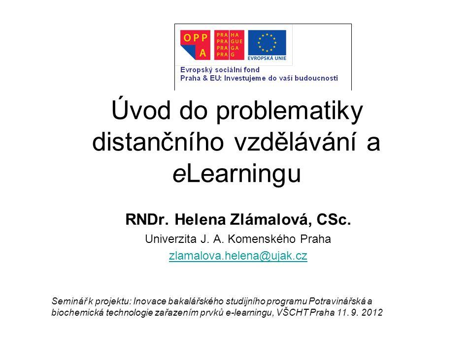 Úvod do problematiky distančního vzdělávání a eLearningu RNDr.