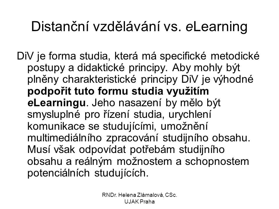 RNDr.Helena Zlámalová, CSc. UJAK Praha Distanční vzdělávání vs.