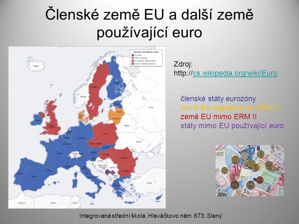 Členské země EU a další země používající euro Integrovaná střední škola, Hlaváčkovo nám.