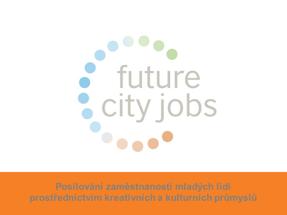 Posilování zaměstnanosti mladých lidí prostřednictvím kreativních a kulturních průmyslů
