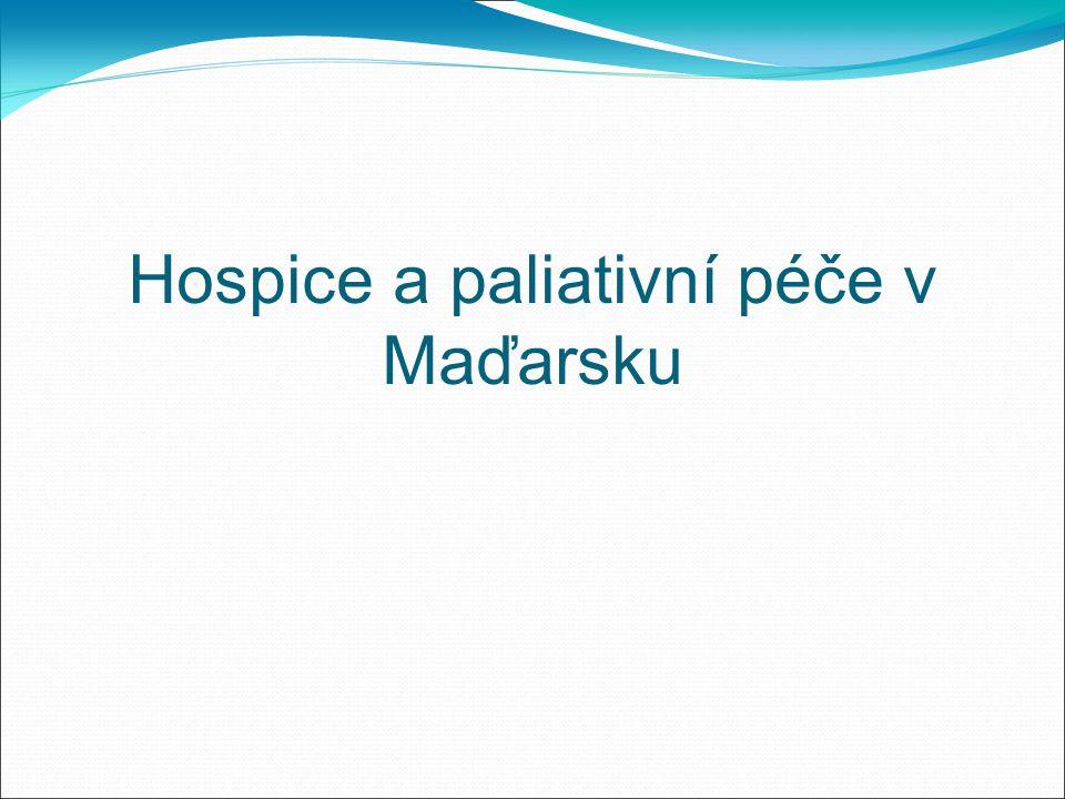 Hospice a paliativní péče v Maďarsku