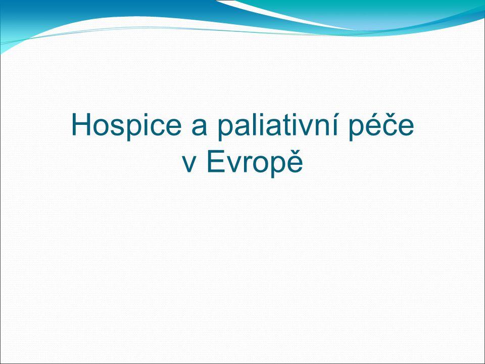 Hospice a paliativní péče v Evropě