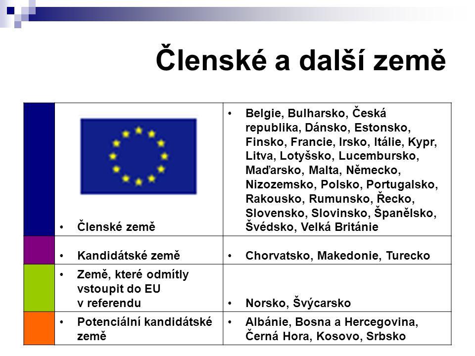 Členské a další země Členské země Belgie, Bulharsko, Česká republika, Dánsko, Estonsko, Finsko, Francie, Irsko, Itálie, Kypr, Litva, Lotyšsko, Lucembu