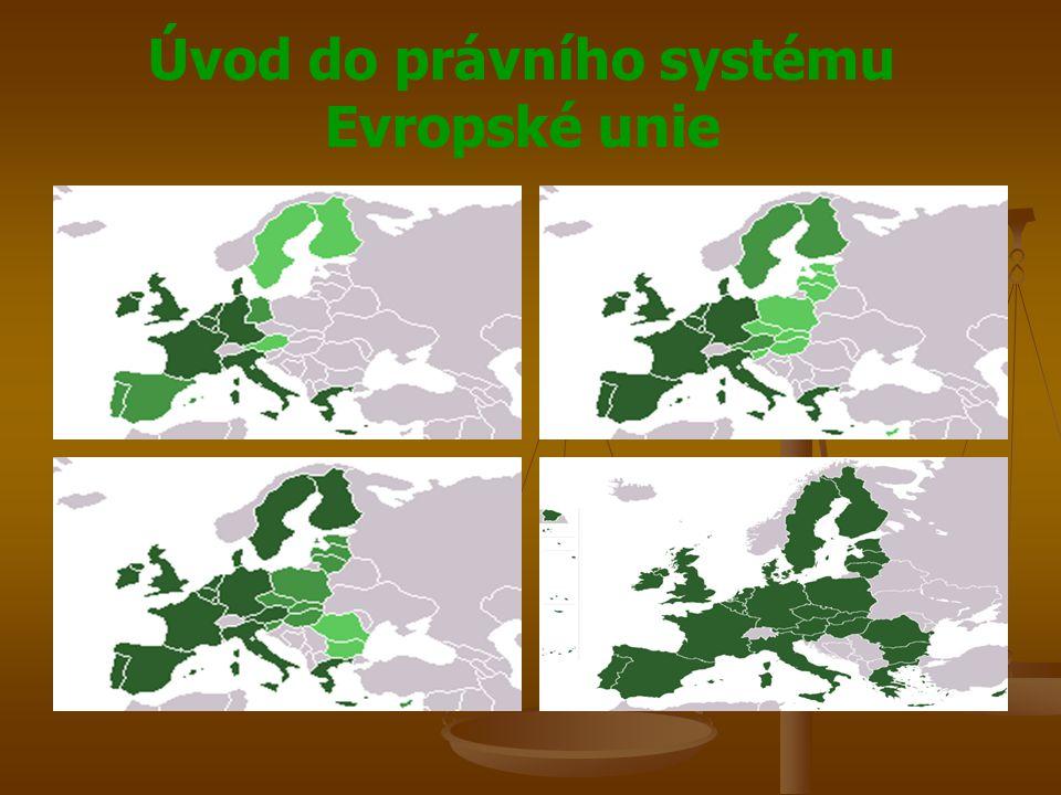 Úvod do právního systému Evropské unie Rozdělení pravomocí v EU Rozdělení pravomocí v EU Evropský parlament Evropský parlament Schvaluje spolu s Radou EU právní předpisy zejména v politických otázkách Schvaluje spolu s Radou EU právní předpisy zejména v politických otázkách Vykonává demokratický dohled nad orgány EU Vykonává demokratický dohled nad orgány EU Schvaluje rozpočet EU Schvaluje rozpočet EU Zřizuje vyšetřovací výbory Zřizuje vyšetřovací výbory