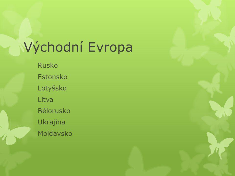 Východní Evropa Rusko Estonsko Lotyšsko Litva Bělorusko Ukrajina Moldavsko