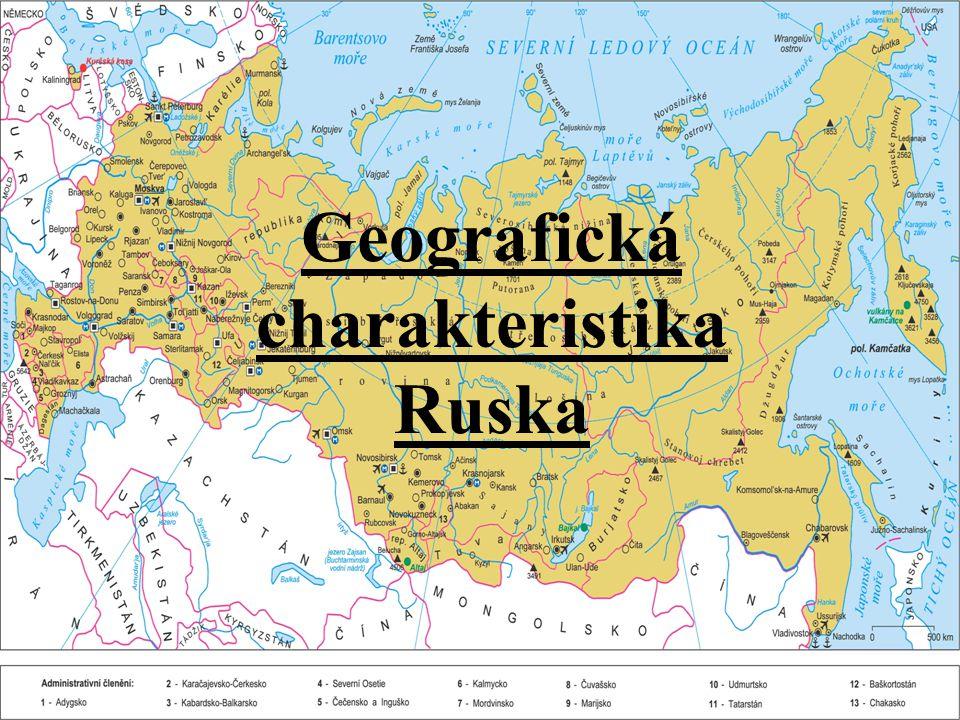 Obecné informace: Rusko(Ruská Federace) je největší stát na světe, zabírá velkou část východní Evropy a téměř celou severní Asii.
