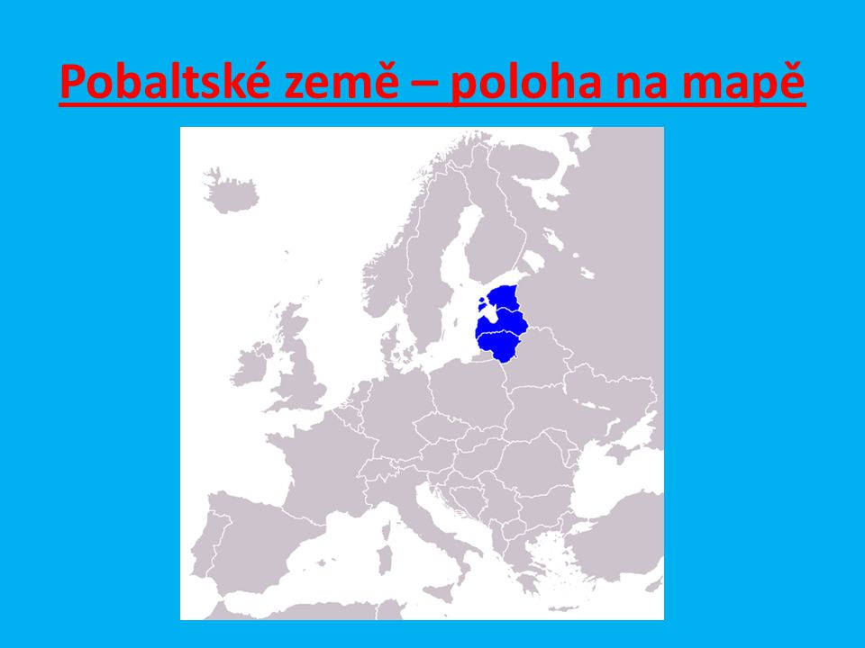 Pobaltské země – poloha na mapě