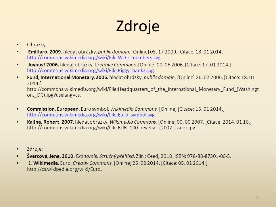 Zdroje Obrázky: Emilfaro. 2009. hledat obrázky. public domain.